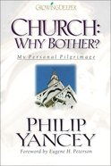 Church: Why Bother? eBook