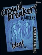 Ideas Library: Crowd Breakers & Mixers eBook
