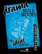 Ideas Library: Drama, Skits & Sketches eBook