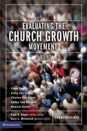 Evaluating the Church Growth Movement (Counterpoints Series) eBook
