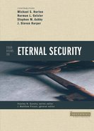 Four Views on Eternal Security (Counterpoints Series) eBook
