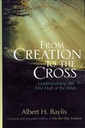 From Creation to the Cross eBook