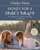 Honey For a Child's Heart eBook
