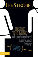 Inside the Mind of Unchurched Harry and Mary eBook
