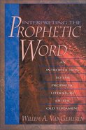 Interpreting the Prophetic Word eBook