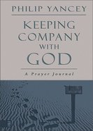 Keeping Company With God eBook
