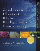 Matthew, Mark, Luke (Zondervan Illustrated Bible Backgrounds Commentary Series)