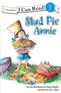 Mud Pie Annie (I Can Read!1 Series) eBook