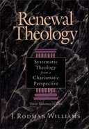 Renewal Theology (3 Vols In 1) eBook