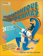 Spontaneous Melodramas 2 eBook