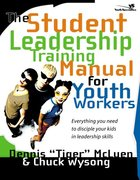 The Student Leadership Training Manual For Youth Workers eBook