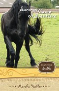 Summer Camp Adventure (#4 in Keystone Stables Series) eBook