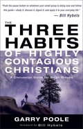 The Three Habits of Highly Contagious Christians eBook