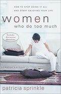 Women Who Do Too Much (2002) eBook