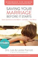 Saving Your Marriage Before It Starts Workbook For Women Updated eBook