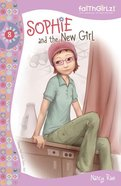 Sophie and the New Girl (#08 in Faithgirlz! Sophie Series) eAudio