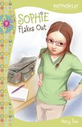 Sophie Flakes Out (#09 in Faithgirlz! Sophie Series) eAudio