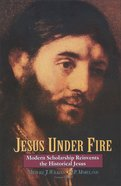 Jesus Under Fire eBook