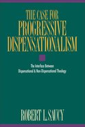 The Case For Progressive Dispensationalism eBook