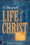 A Shorter Life of Christ eBook