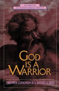 God is a Warrior (Studies In Old Testament Biblical Theology Series)