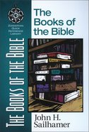 The Books of the Bible (Zondervan Quick Reference Library Series) eBook