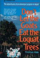 Don't Let the Goats Eat the Loquat Trees eBook