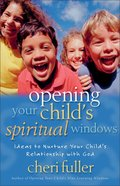 Opening Your Child's Spiritual Windows eBook