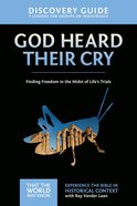 God Heard Their Cry Discovery Guide (#08 in That The World May Know Series) eBook