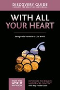 With All Your Heart (Discovery Guide) (#10 in That The World May Know Series) eBook