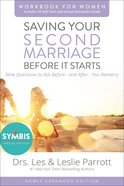 Saving Your Second Marriage Before It Starts Workbook For Women Updated eBook