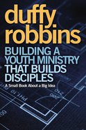 Building a Youth Ministry That Builds Disciples eBook