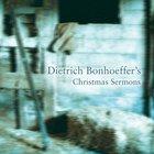 Dietrich Bonhoeffer's Christmas Sermons eAudio