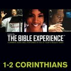 Inspired By ? the Bible Experience: 1- 2 Corinthians, Audio eAudio