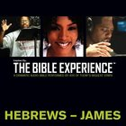 Inspired By?The Bible Experience: Hebrews - James, Audio eAudio