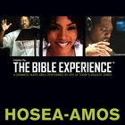 Inspired By?The Bible Experience: Hosea - Amos, Audio eAudio