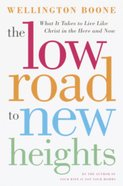 The Low Road to New Heights eBook