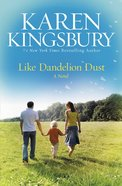 Like Dandelion Dust eBook
