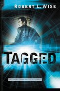 Tagged (#02 in Tribulation Survival Series) eBook