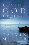 Loving God Up Close eBook