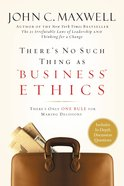 "There's No Such Thing as ""Business"" Ethics eBook"