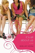 It's All About Us (#01 in All About Us Series) eBook