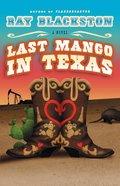 Last Mango in Texas eBook