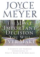 The Most Important Decision You Will Ever Make eBook