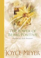 The Power of Being Positive eBook