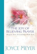 The Joy of Believing in Prayer eBook