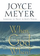 When, God, When? eBook