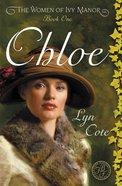Chloe (#01 in Women Of Ivy Manor Series) eBook