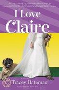 I Love Claire eBook