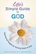 Life's Simple Guide to God eBook
